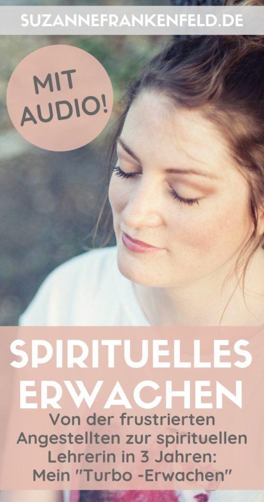 Von der frustrierten Angestellten zur spirituellen Beraterin in 3 Jahren: Mein turbo spirituelles Erwachen