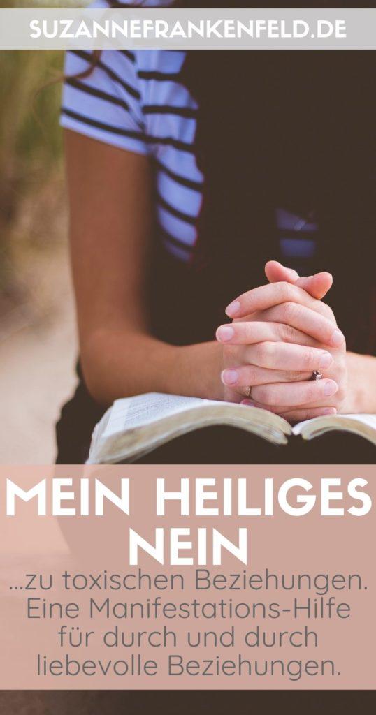 Mein heiliges Nein - Manifestationshilfe für durch und durch liebevolle Beziehungen