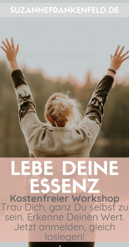 Kostenfreier Workshop: Lebe Deine Essenz