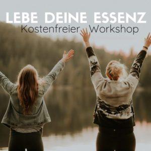 Workshop: Lebe Deine Essenz