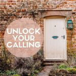 Unlock Your Calling - transformierende Online Class