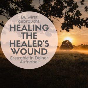 Healing the Healer's Wound - transformierende Online Class mit Suzanne Frankenfeld