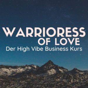 """Spiritueller Businesskurs - Erfüllt, erfolgreich und sichtbar in Deiner Seelenaufgabe! """"Warrioress of Love"""" mit Suzanne Frankenfeld begleitet Dich dabei."""